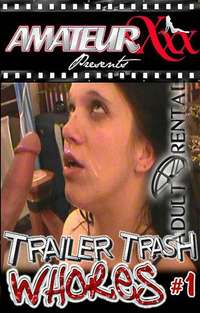 Trailer Trash Whores | Adult Rental