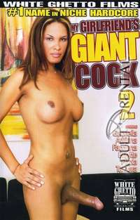 My Girlfriend's Giant Cock 2 | Adult Rental