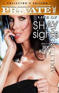 Private Life Of Shay Sights | Adult Rental