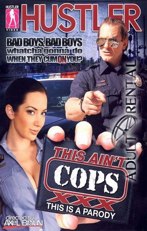 This Ain't Cops XXX Porn Video Art