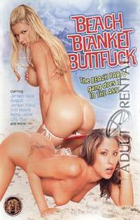 Beach Blanket Buttfuck | Adult Rental