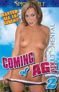 Coming Of Age 2 | Adult Rental