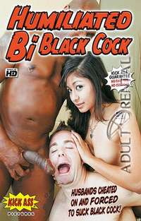 Humiliated Bi Black Cock