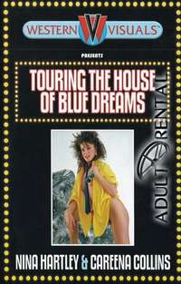 Touring The House Of Blue Dreams | Adult Rental