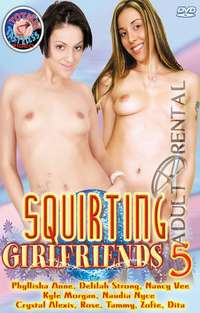 Squirting Girlfriends 5