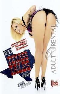 Texass Tales | Adult Rental