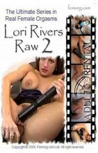 Lori Rivers: Raw 2 | Adult Rental
