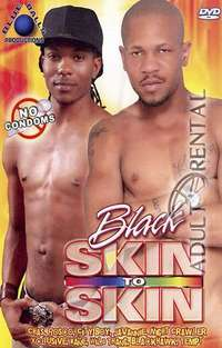 Black Skin To Skin | Adult Rental