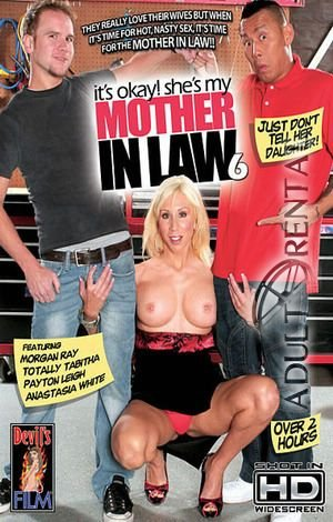 It's Okay She's My Mother In Law 6 Porn Video Art