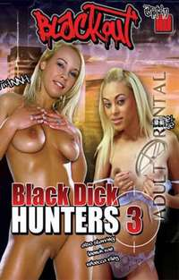 Black Dick Hunters 3 | Adult Rental