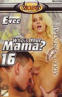 Who's Your Mama 16 | Adult Rental