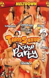 Transsexual House Party | Adult Rental
