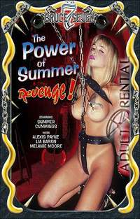 The Power Of Summer Revenge | Adult Rental