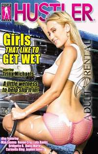 Girls That Like To Get Wet | Adult Rental