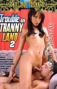 Trouble In Tranny Land 2 | Adult Rental