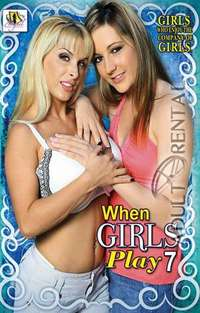 When Girls Play 7 | Adult Rental