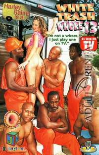 White Trash Whore 13 | Adult Rental