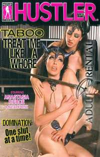 Taboo Treat Me Like A Whore | Adult Rental