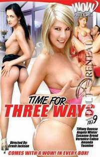 Time For Three Way 9 | Adult Rental