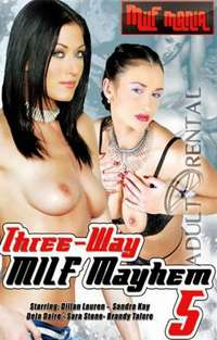 Three-Way MILF Mayhem 5 | Adult Rental