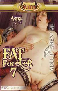 Fat Forever 7