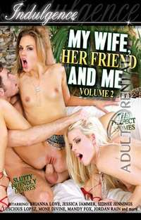 My Wife Her Friend And Me 2 | Adult Rental
