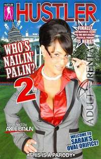 Who's Nailin' Palin 2 | Adult Rental