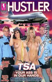 TSA: Your Ass Is In Our Hands | Adult Rental