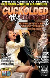 Cuckolded On My Wedding Day #2