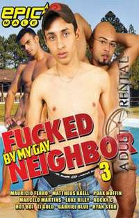 Fucked By My Gay Neighbor 3 | Adult Rental