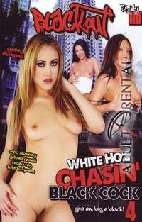 White Ho's Chasin' Black Cock 4 | Adult Rental