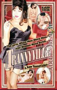 Trannyville | Adult Rental