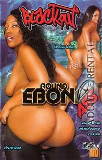 Round Ebony Ass | Adult Rental