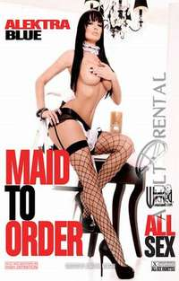 Maid To Order | Adult Rental