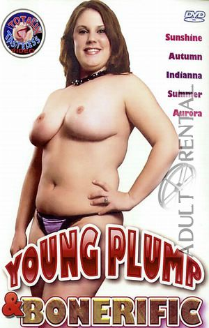Young Plump & Bonerific Porn Video Art