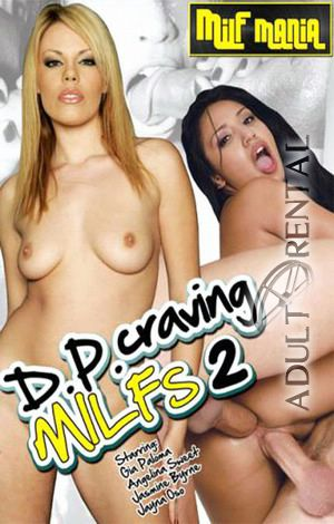DP Craving MILFs 2 Porn Video