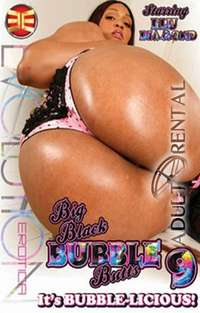 Big Black Bubble Butts 9 | Adult Rental