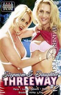 Stepmom & Daughter Threeway 2 | Adult Rental