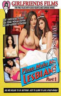Please Make Me Lesbian | Adult Rental