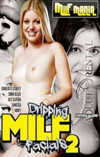 Dripping MILF Facials 2 | Adult Rental