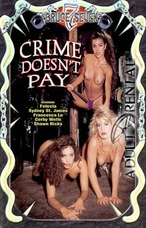 Crime Doesn't Pay Porn Video