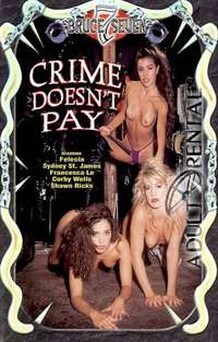 Crime Doesn't Pay | Adult Rental