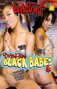 Bangin Black Babes 6 | Adult Rental
