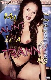 My Aunt Is A Tranny 3 | Adult Rental