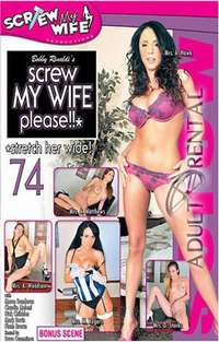 Screw My Wife Please 74 | Adult Rental