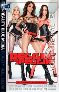 Beggin' For A Peggin' | Adult Rental