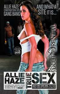 Allie Haze: True Sex