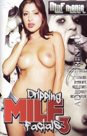 Dripping MILF Facials 3 Porn Video Art