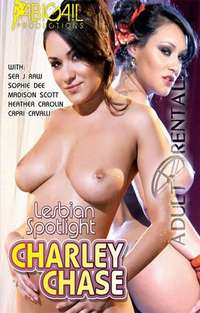 Lesbian Spotlight: Charley Chase | Adult Rental
