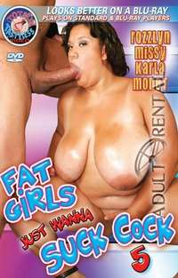 Fat Girls Just Wanna Suck Cock 5